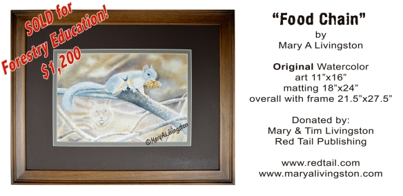 """Food Chain"" watercolor by Mary A Livingston sold for $1,200 to support Forestry Education. Not bad for ""left-overs."""